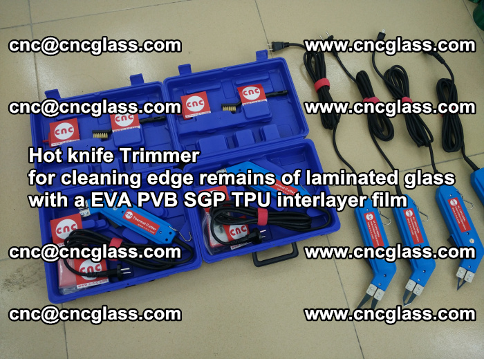 Hot knife Trimmer for cleaning edge remains of laminated glass with a EVA PVB SGP TPU interlayer film (17)